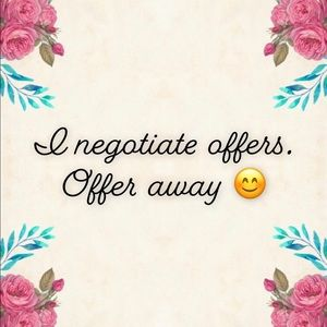 Other - I negotiate with reasonable offers!